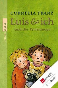 Luis & ich und der Ferienmops / Luis & ich Bd.4