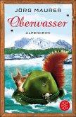 Oberwasser / Kommissar Jennerwein ermittelt Bd.4 (eBook, ePUB)