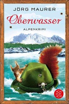Oberwasser / Kommissar Jennerwein ermittelt Bd.4 (eBook, ePUB) - Maurer, Jörg