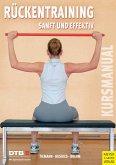 Kursleitermanual Rückentraining - Sanft und effektiv (eBook, ePUB)