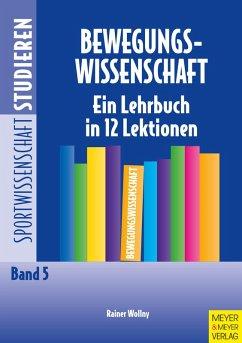 Bewegungswissenschaft (eBook, ePUB) - Wollny, Rainer