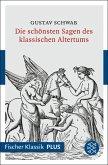 Die schönsten Sagen des klassischen Altertums (eBook, ePUB)