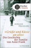 »Grüße und Küsse an alle« (eBook, ePUB)