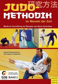 Judomethodik im Wandel der Zeit (eBook, ePUB) - Dickhaut, Svenja