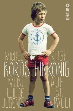 Bordsteinkönig (eBook, ePUB) - Ruge, Michel