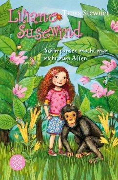 Schimpansen macht man nicht zum Affen / Liliane Susewind Bd.4 (eBook, ePUB) - Stewner, Tanya