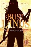 Die Entführung / Dustlands Bd.1 (eBook, ePUB)