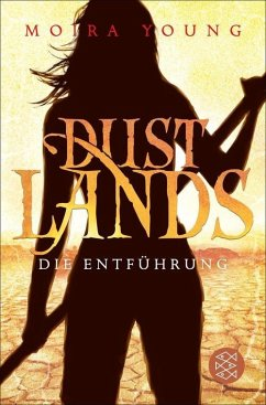 Die Entführung / Dustlands Bd.1 (eBook, ePUB) - Young, Moira