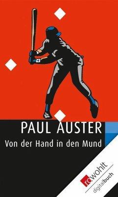 Von der Hand in den Mund (eBook, ePUB) - Auster, Paul