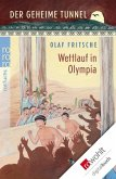 Der geheime Tunnel. Wettlauf in Olympia (eBook, ePUB)