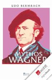 Mythos Wagner (eBook, ePUB)