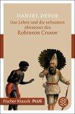 Das Leben und die seltsamen Abenteuer des Robinson Crusoe (eBook, ePUB)