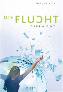Die Flucht / Cassia & Ky Bd.2 (eBook, ePUB) - Condie, Ally