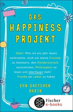 Das Happiness-Projekt (eBook, ePUB)