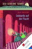 Der geheime Tunnel. Leonardo auf der Flucht (eBook, ePUB)