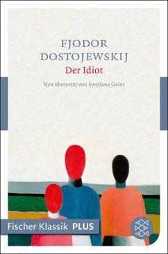 Der Idiot (eBook, ePUB) - Dostojewskij, Fjodor M.