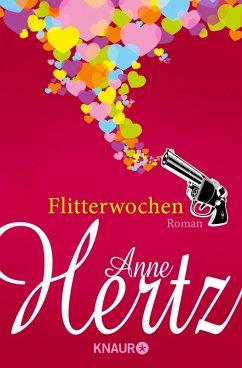 Flitterwochen (eBook, ePUB) - Hertz, Anne