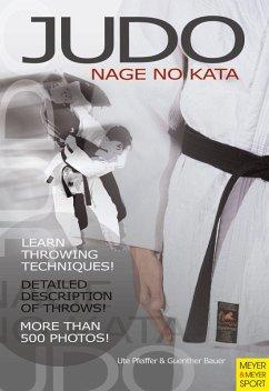 Judo - Nage No Kata (eBook, ePUB) - Pfeiffer, Ute; Bauer, Günther
