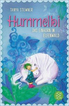 Das Einhorn im Elfenwald / Hummelbi Bd.3 (eBook, ePUB) - Stewner, Tanya