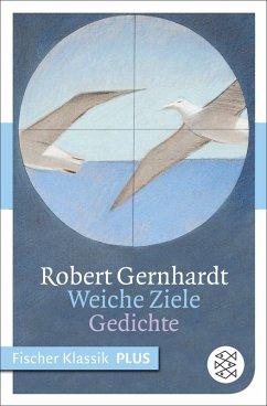 Weiche Ziele (eBook, ePUB) - Gernhardt, Robert