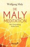 Die Maly-Meditation (eBook, ePUB)
