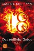 18 - Das tödliche Gebot / Robin Monarch Bd.1 (eBook, ePUB)