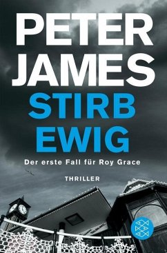 Stirb ewig / Roy Grace Bd.1 (eBook, ePUB) - James, Peter