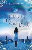 Nur ein Hauch von dir / Small Blue Thing Bd.1 (eBook, ePUB)
