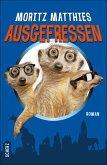 Ausgefressen / Erdmännchen Ray & Rufus Bd.1 (eBook, ePUB)