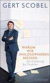 Warum wir philosophieren müssen (eBook, ePUB)