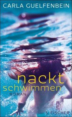 Nackt schwimmen (eBook, ePUB) - Guelfenbein, Carla