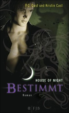 Bestimmt / House of Night Bd.9 (eBook, ePUB) - Cast, Kristin; Cast, P. C.
