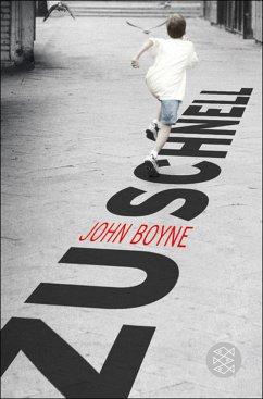 Zu schnell (eBook, ePUB) - Boyne, John