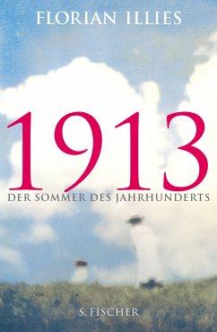 1913 (eBook, ePUB) - Illies, Florian