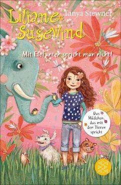 Mit Elefanten spricht man nicht! / Liliane Susewind Bd.1