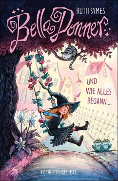 Bella Donner und wie alles begann / Bella Donner Bd.1 (eBook, ePUB) - Symes, Ruth