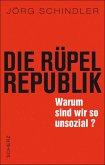 Die Rüpel-Republik (eBook, ePUB)