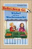 Wirbel auf dem Wochenmarkt / Radieschen & Co. Bd.3 (eBook, ePUB)
