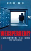 Wegsperren!? (eBook, ePUB)