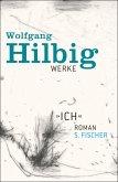 »Ich« / Wolfgang Hilbig Werke Bd.5 (eBook, ePUB)
