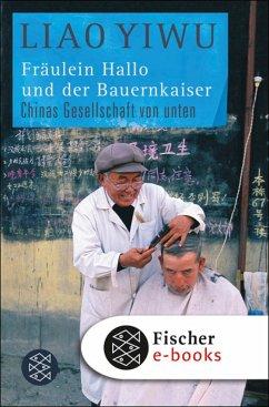 Fräulein Hallo und der Bauernkaiser (eBook, ePUB) - Liao Yiwu