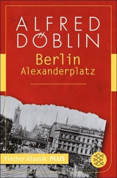Berlin Alexanderplatz (eBook, ePUB) - Döblin, Alfred