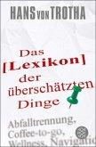 Lexikon der überschätzten Dinge (eBook, ePUB)