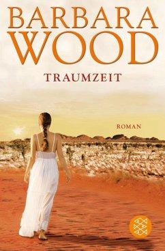 Traumzeit (eBook, ePUB) - Wood, Barbara