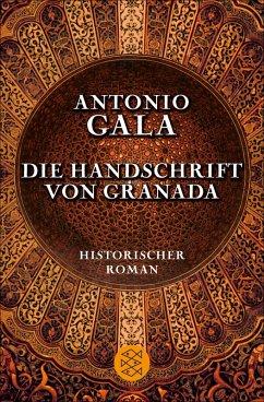 Die Handschrift von Granada: Historischer Roman Antonio Gala Author
