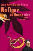 Wo Tiger zu Hause sind (eBook, ePUB)