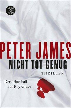 Nicht tot genug / Roy Grace Bd.3 (eBook, ePUB) - James, Peter