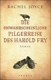 Die unwahrscheinliche Pilgerreise des Harold Fry (eBook, ePUB)