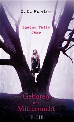 Shadow Falls Camp - Geboren um Mitternacht C. C. Hunter Author