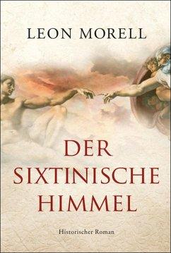 Der sixtinische Himmel (eBook, ePUB) - Morell, Leon